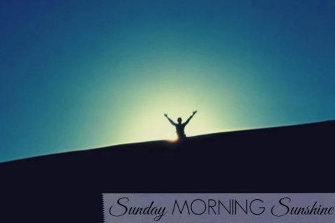 Sunday Morning Sunshine
