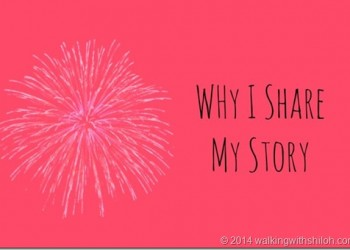 Why I Share My Story