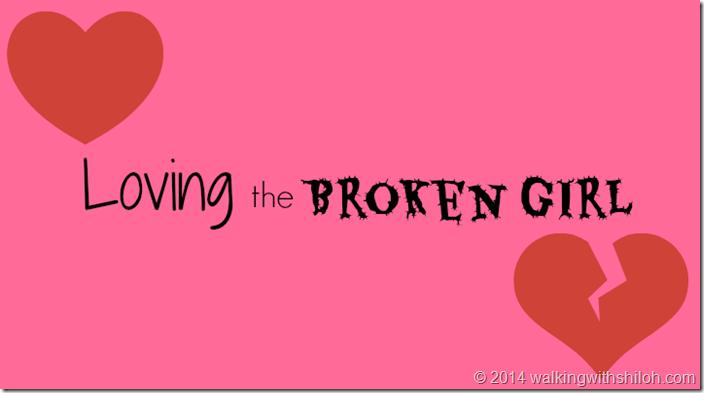 Loving the Broken Girl