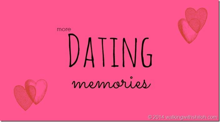 More Dating Memories