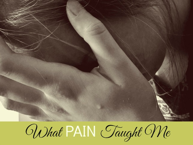 pain taught me